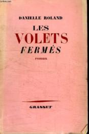 Les Volets Fermes. - Couverture - Format classique
