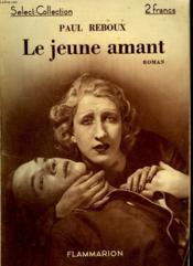 Le Jeune Amant. Collection : Select Collection N° 84. - Couverture - Format classique