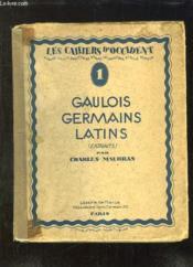 Les Cahiers D Occident N° 1. Gaulois, Germains, Latins. Le Carnet Critique.. - Couverture - Format classique