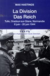 La division das reich ; Tulle, Oradour-sur-Glane, Normandie, 8-20 juin 1944 - Couverture - Format classique