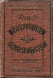 Walker'S Pronouncing Dictionary Of The English Language - Couverture - Format classique