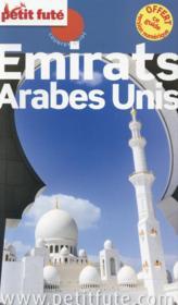 GUIDE PETIT FUTE ; COUNTRY GUIDE ; Emirats arabes unis (édition 2015) - Couverture - Format classique