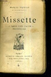 Missette - La Paille Dans L'Acier - Provinciale. - Couverture - Format classique