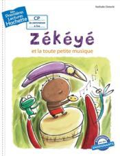 Mes premières lectures ; Zékéyé et la toute petite musique - Couverture - Format classique