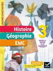 Fiches d'activités histoire-géographie-EMC ; 3e ; cahier élève (édition 2021) - Couverture - Format classique