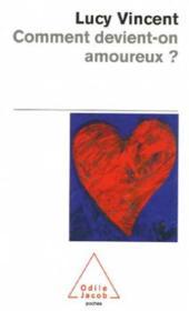 Comment devient-on amoureux ? - Couverture - Format classique