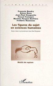 Figures Du Sujet En Sciences Humaines - Couverture - Format classique
