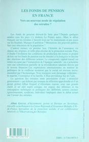 Les Fonds De Pension En France ; Vers Un Nouveau Mode De Regulation Des Retraites - 4ème de couverture - Format classique