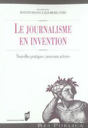 Le journalisme en invention nouvelles pratiques, nouveaux acteurs - Intérieur - Format classique