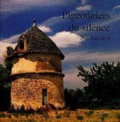 Pigeonniers du silence - Couverture - Format classique