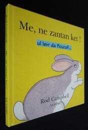 Me Ne Zantan Ket ! Ul Levr Da Flouran - Couverture - Format classique