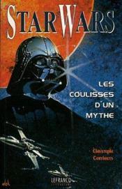 Star wars : coulisses d'un mythe - Couverture - Format classique