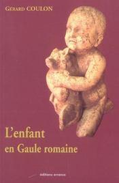 L'Enfant En Gaule Romaine - Intérieur - Format classique