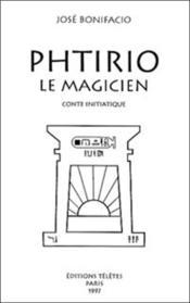 Phtirio Le Magicien - Conte Initiatique - Couverture - Format classique