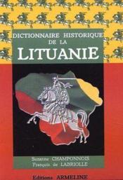 Dictionnaire historique de la Lituanie - Couverture - Format classique