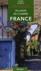 Villages de charme ; France (édition 2010) - Couverture - Format classique