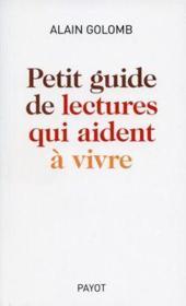 Petit guide des lectures qui aident à vivre - Couverture - Format classique