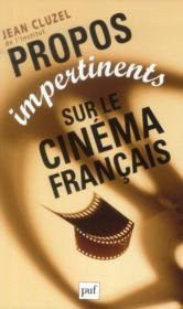 Propos impertinents sur le cinéma français (2e édition) - Couverture - Format classique