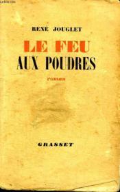 Le Feu Aux Poudres. - Couverture - Format classique