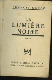 La Lumiere Noire - Couverture - Format classique