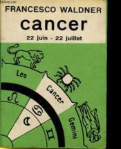 Cancer 22 Juin - 22 Juillet - Couverture - Format classique