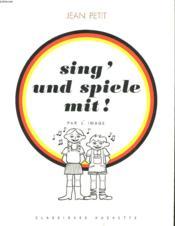 Sing' Und Spiele Mit! - Couverture - Format classique