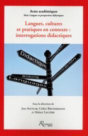 Langues, cultures et pratiques en contexte ; interrogations didactiques - Couverture - Format classique