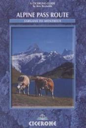 Alpine Pass Route - Sargans To Montreux - Couverture - Format classique