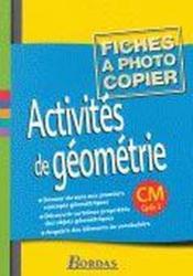 Activités de géométrie ; CM1, CM2 ; fichier photocopiable - Couverture - Format classique