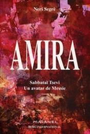 Amira ; un avatar de messie - Couverture - Format classique