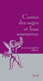 Contes des sages et fous amoureux - Couverture - Format classique