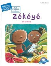 Mes premières lectures ; Zékéyé et Maïna - Couverture - Format classique