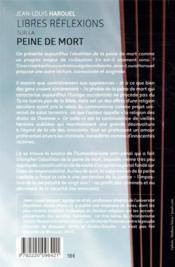 Libres réflexions sur la peine de mort - 4ème de couverture - Format classique