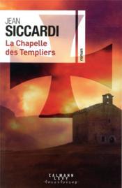 La chapelle des Templiers - Couverture - Format classique