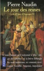 Cycle d'Ogier d'Argouges t.6 ; le jour des reines - Couverture - Format classique