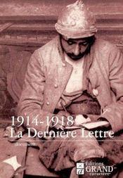 1914-1918 : la derniere lettre - Intérieur - Format classique