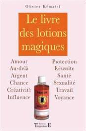 Le livre des lotions magiques - Couverture - Format classique