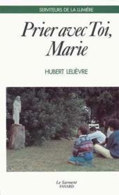 Prier avec toi Marie - Couverture - Format classique