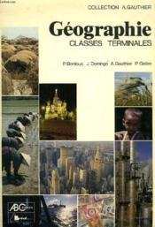 Géographie ; terminale - Couverture - Format classique