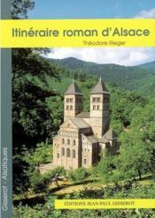 Itinéraire roman d'Alsace - Couverture - Format classique