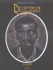 Bluesman t3 - Intérieur - Format classique