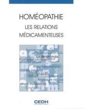 Homeopathie - Les Relations Medicamenteuses - Couverture - Format classique