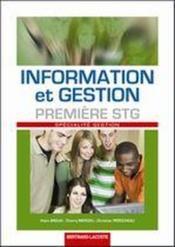 Information et gestion ; 1ère STG spécialité gestion ; manuel de l'élève - Couverture - Format classique