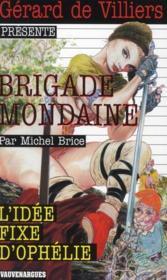 Brigade mondaine t.310 ; l'idée fixe d'Ophélie - Couverture - Format classique