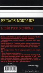 Brigade mondaine t.310 ; l'idée fixe d'Ophélie - 4ème de couverture - Format classique