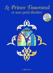 Prince Tisserand et son petit théâtre - Couverture - Format classique