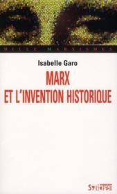 Marx et l'invention historique - Couverture - Format classique