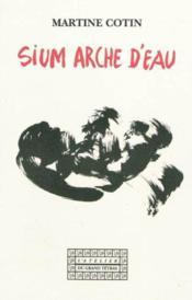 Sium Arche D'Eau - Couverture - Format classique
