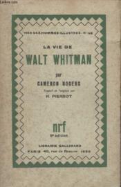 Collection Vies Des Hommes Illustres N° 46. La Vie De Walt Whitman. - Couverture - Format classique