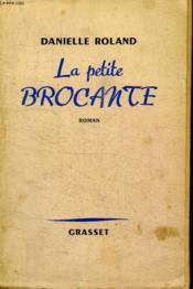 La Petite Brocante. - Couverture - Format classique